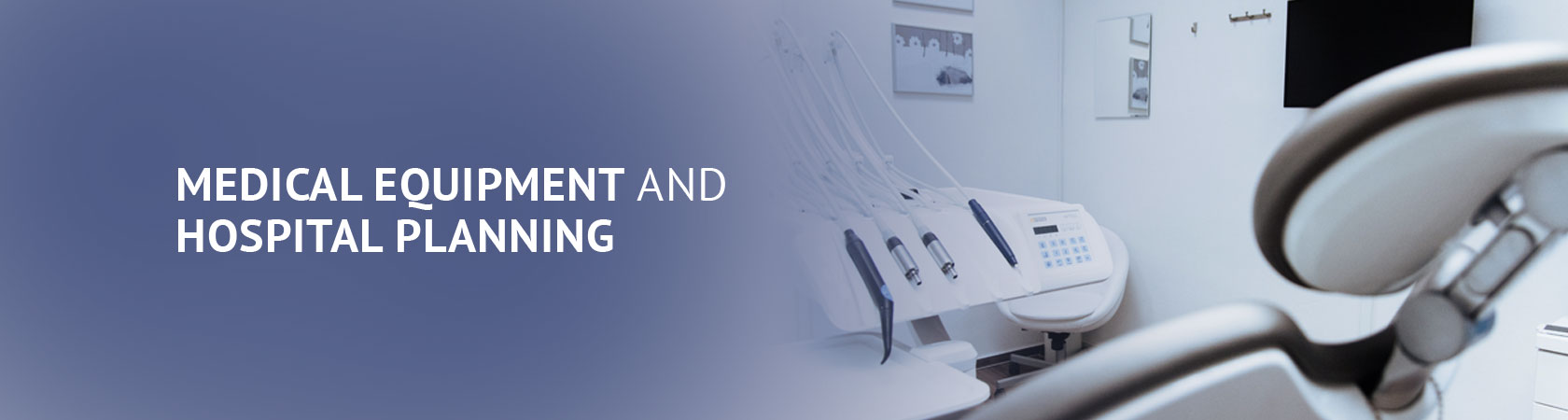MEDICAL EQUIPMENT AND HOSPITAL PLANNING